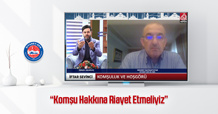 Genel Başkan Mehmet Bayraktutar: Komşu Hakkına Riayet Etmeliyiz