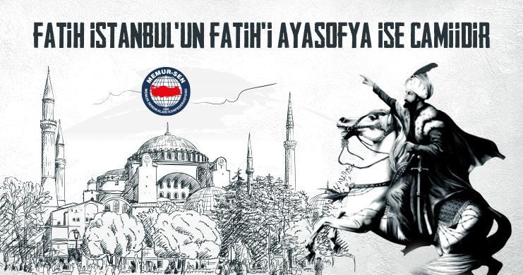 Fatih İstanbul'un Fatih'i Ayasofya ise Camiidir