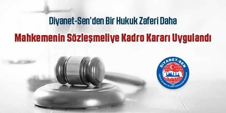 Diyanet-Sen'den Bir Hukuk Zaferi Daha: Mahkemenin Sözleşmeliye Kadro Kararı Uygulandı