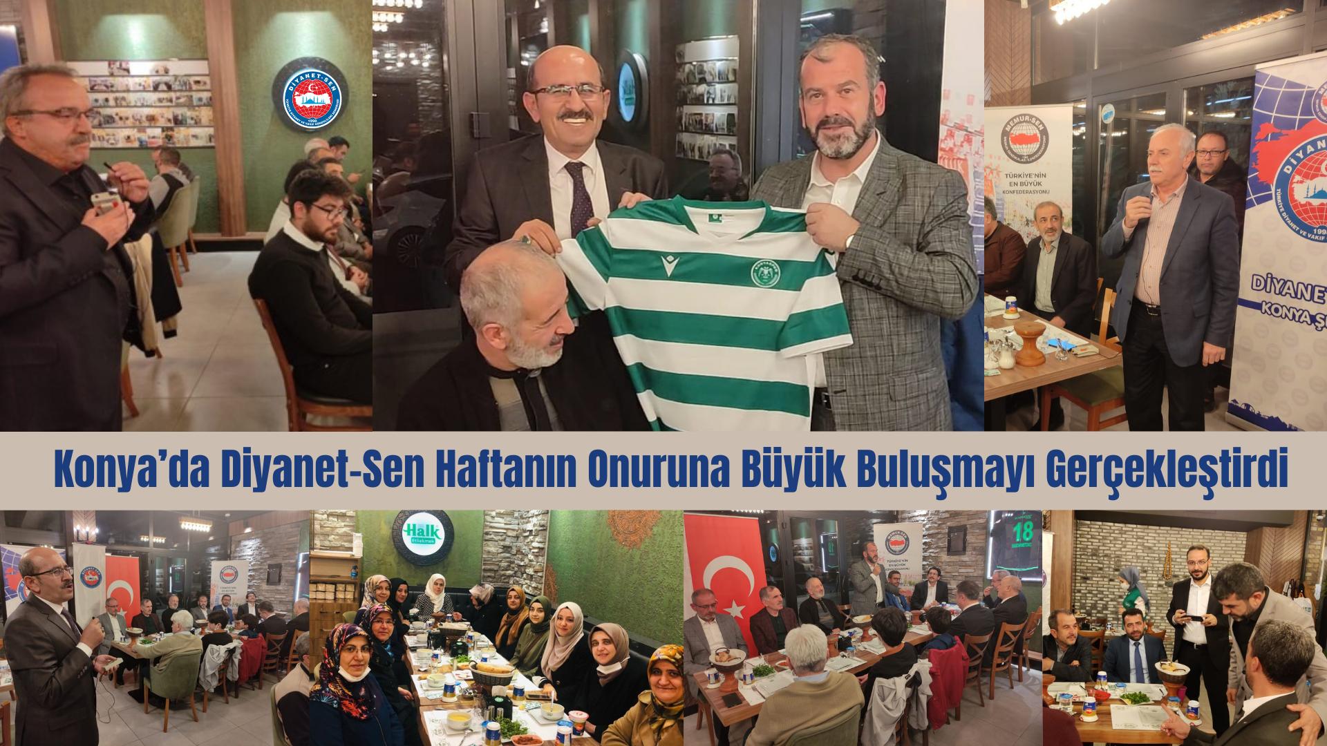 Konya'da Diyanet-Sen Haftanın Onuruna Büyük Buluşmayı Gerçekleştirdi
